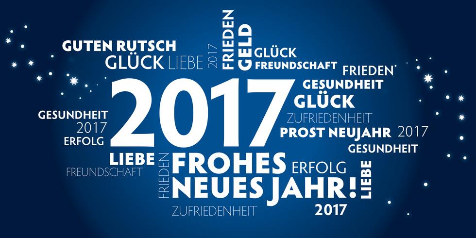 Alles Gute für 2017! Wir wünschen Ihnen einen guten Start ins neue ...